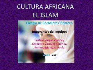 Colegio de Bachilleres Plantel 5 Integrantes del equipo: Castillo Vargas Vianney