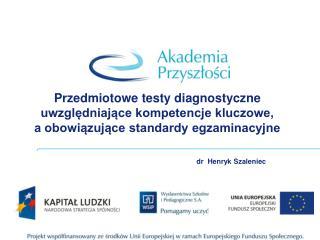 dr  Henryk Szaleniec