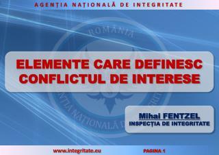 ELEMENTE CARE DEFINESC CONFLICTUL DE INTERESE