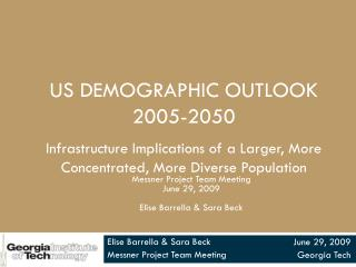 US Demographic Outlook  2005-2050