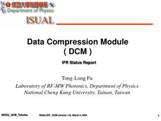 Data Compression Module ( DCM )