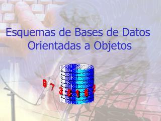 Esquemas de Bases de Datos  Orientadas a Objetos
