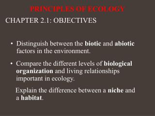 Distinguish between the  biotic  and  abiotic  factors in the environment.