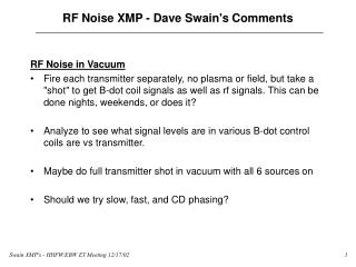 RF Noise XMP - Dave Swain's Comments