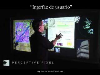 """""""Interfaz de usuario"""""""