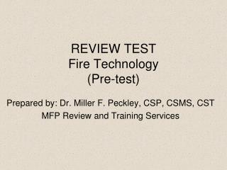 REVIEW TEST Fire Technology (Pre-test)