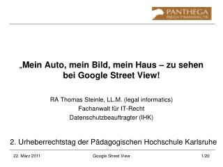 """"""" Mein Auto, mein Bild, mein Haus – zu sehen bei Google Street View!"""