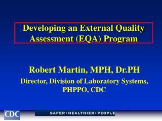 Developing an External Quality Assessment EQA Program