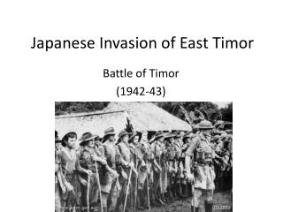 Japanese Invasion of East Timor