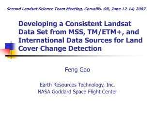 Feng Gao Earth Resources Technology, Inc. NASA Goddard Space Flight Center