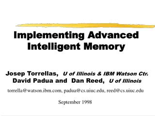 Implementing Advanced Intelligent Memory
