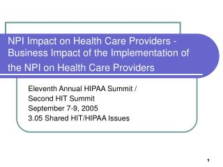 NPI Impact on Health Care Providers - Business Impact of the Implementation of the NPI on Health Care Providers