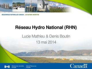 Réseau  Hydro National (RHN)