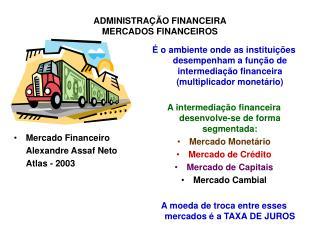 Mercado Financeiro Alexandre Assaf Neto Atlas - 2003