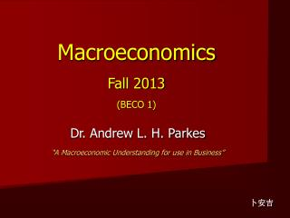 Macroeconomics Fall 2013 (BECO 1)