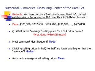 Numerical Summaries: Measuring Center of the Data Set