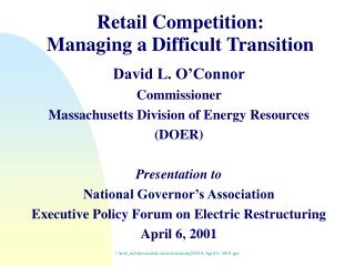 Retail Competition: Managing a Difficult Transition
