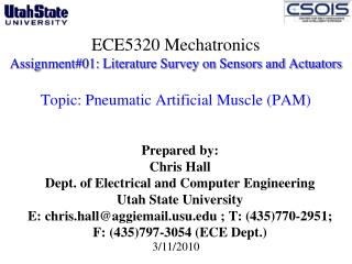 Prepared by: Chris Hall Dept. of Electrical and Computer Engineering  Utah State University