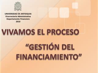 """""""GESTIÓN DEL FINANCIAMIENTO"""""""