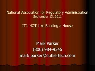 Mark Parker (800) 984-9346 mark.parker@outliertech