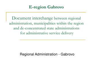 Regional Administration - Gabrovo