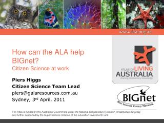 How can the ALA help BIGnet? Citizen Science at work