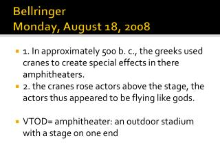 Bellringer Monday, August 18, 2008