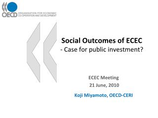 Social Outcomes of ECEC - Case for public investment