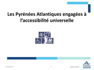 Les Pyrénées Atlantiques engagées à l'accessibilité universelle