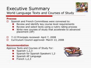Executive Summary World Language Texts and Courses of Study