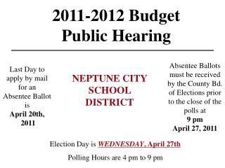 2011-2012 Budget  Public Hearing