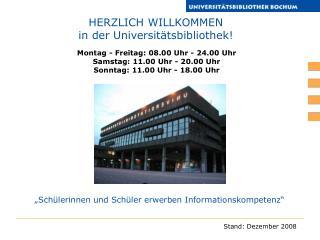 HERZLICH WILLKOMMEN in der Universitätsbibliothek!