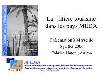 La filière tourisme dans les pays MEDA