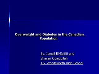 Overweight and Diabetes in the Canadian  Population