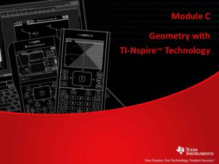 Geometry with TI-Nspire ™  Technology