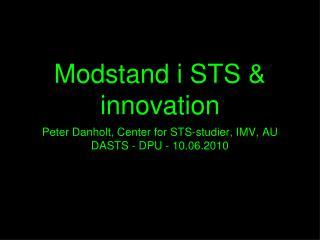 Modstand i STS & innovation