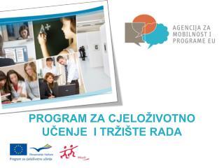 Program za cjeloživotno učenje  i tržište rada