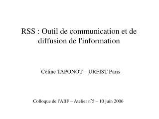 RSS : Outil de communication et de diffusion de l'information