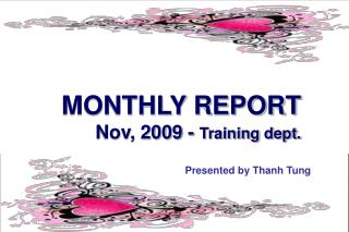 MONTHLY REPORT Nov, 2009 -  Training dept.