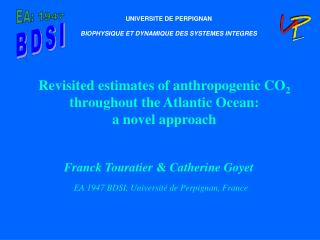 Revisited estimates of anthropogenic CO 2  throughout the Atlantic Ocean: a novel approach