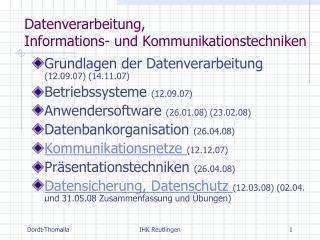 Datenverarbeitung, Informations- und Kommunikationstechniken