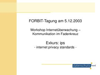 die internet privacy standards