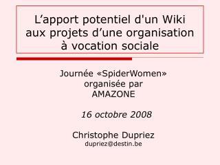 L�apport potentiel d'un Wiki aux projets d�une organisation � vocation sociale