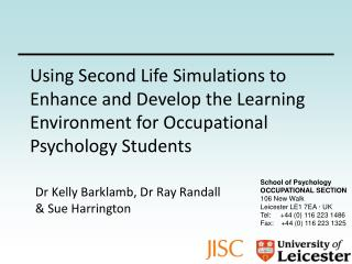 School of Psychology OCCUPATIONAL SECTION 106 New Walk Leicester LE1 7EA  ·  UK