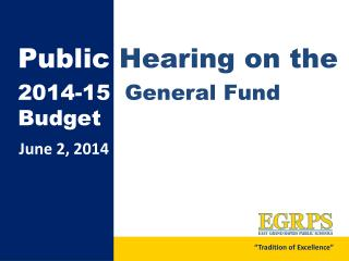Public  Hearing on the 2014-15   General Fund  Budget