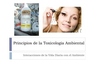 Principios de la Toxicología Ambiental
