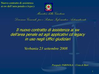 Ministero della Giustizia  Direzione Generale  per i Sistemi Informativi Automatizzati