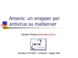 Amavis: un wrapper per antivirus su mailserver