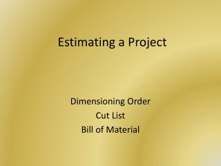 Estimating a Project