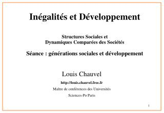 Louis Chauvel  louis.chauvel.free.fr  Maître de conférences des Universités